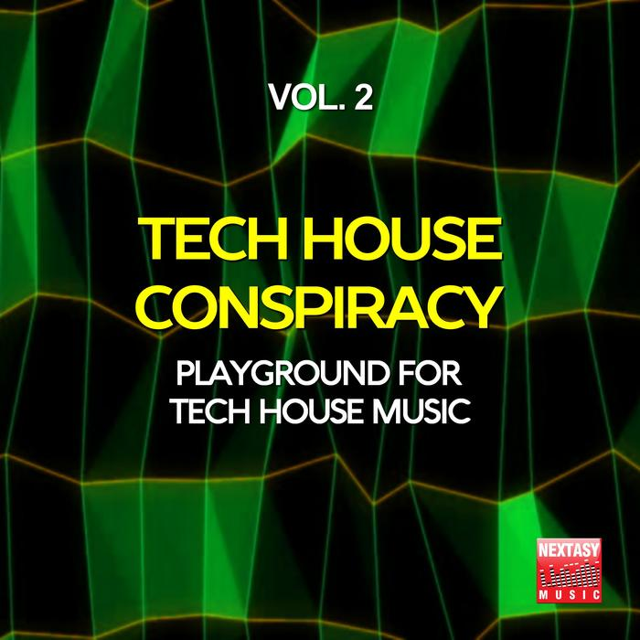 Tech House Conspiracy (Vol. 2) Playground For Tech House Music [2016]