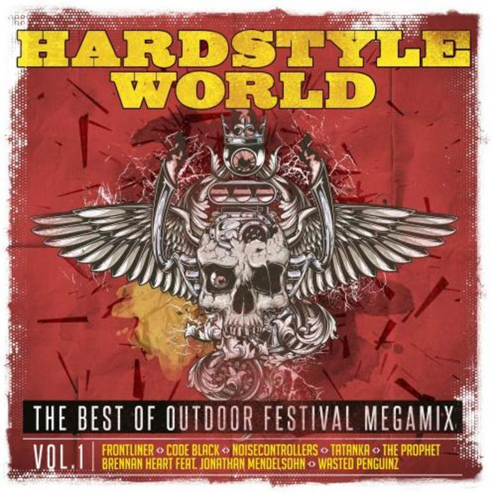 Hardstyle World - The Best Of Outdoor Festival Megamix (Vol. 1) [2015]