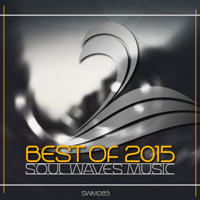 Best Of 2015: Soul Waves Music [2015]
