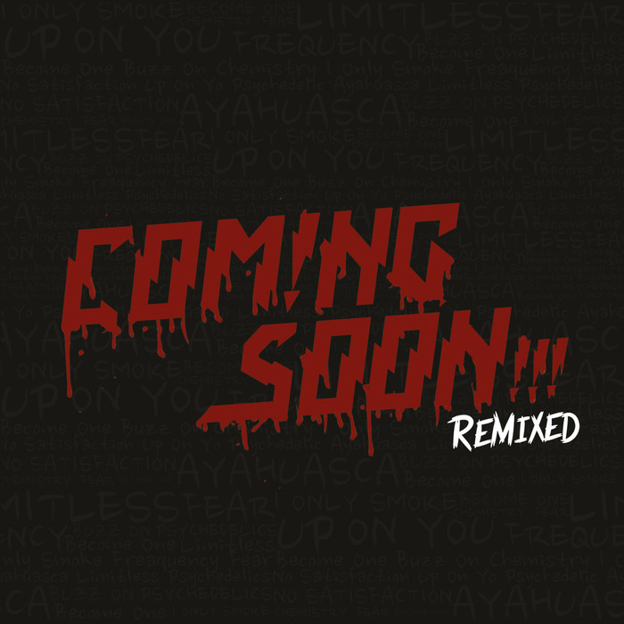 Coming Soon - Remixed [2013]