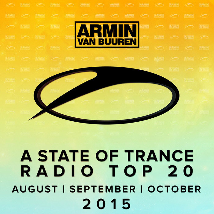 A State Of Trance Radio Top 20: August / September / October [2015]