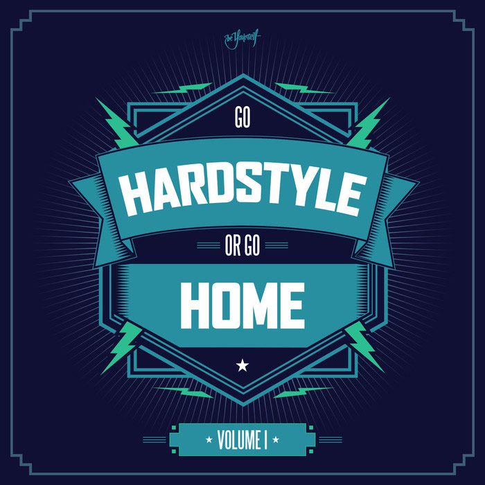 Go Hardstyle Or Go Home [2016]