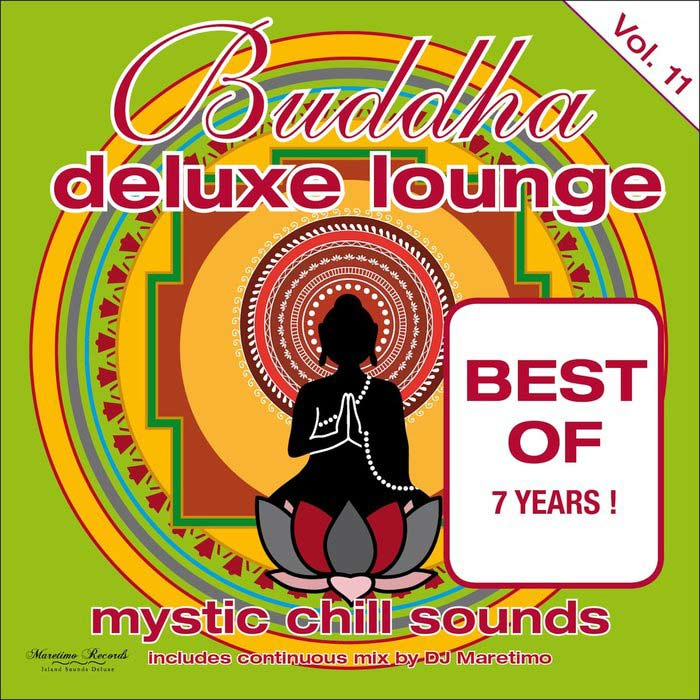 Buddha Deluxe Lounge Vol. 11 - Mystic Chill Sounds [2015]