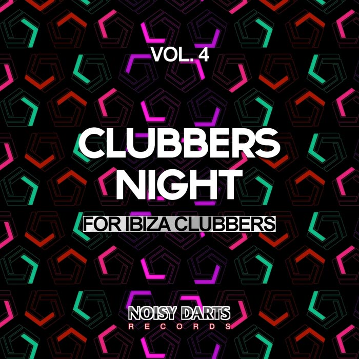 Clubbers Night Vol. 4 (For Ibiza Clubbers) [2016]