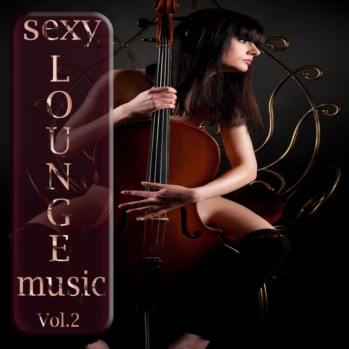 Sexy Lounge Music (Vol. 2) [2013]