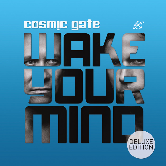 Cosmic Gate - Wake Your Mind (Deluxe Edition) [2013]