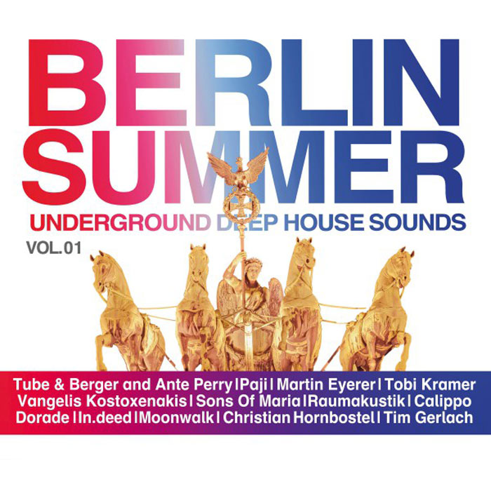 Berlin Summer Vol. 1 - Underground Deep House Sounds [2016]