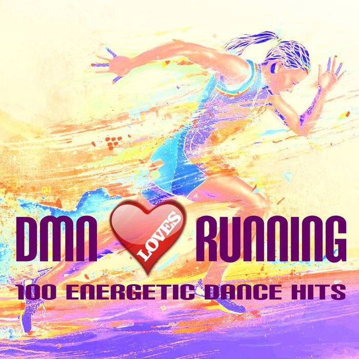 Dmn Loves Running: 100 Energetic Dance Hits [2016]