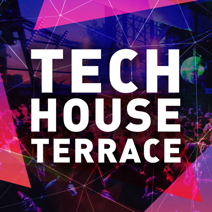 Tech House Terrace [2015]