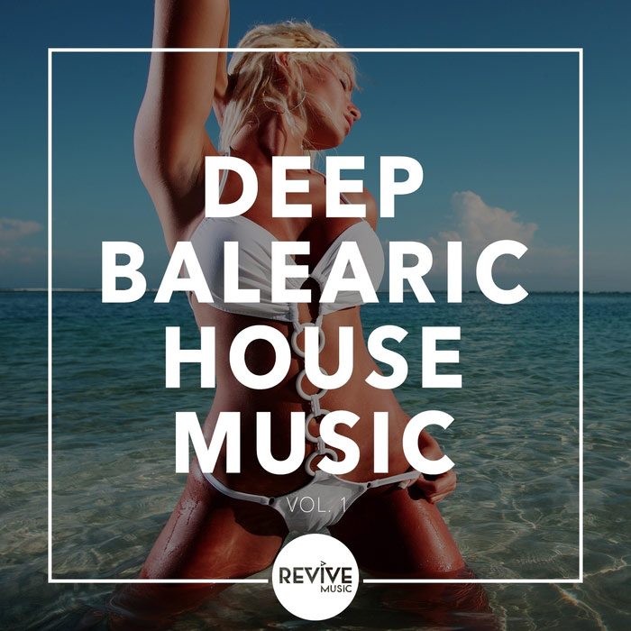 Deep Balearic House Music (Vol. 1) [2016]