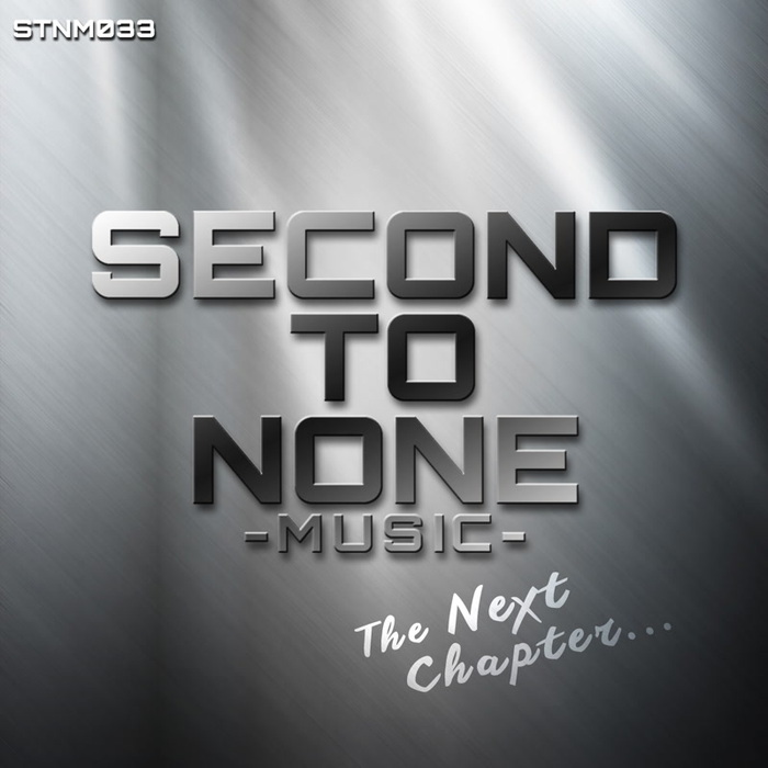 Second To None Music The Next Chapter [2016]