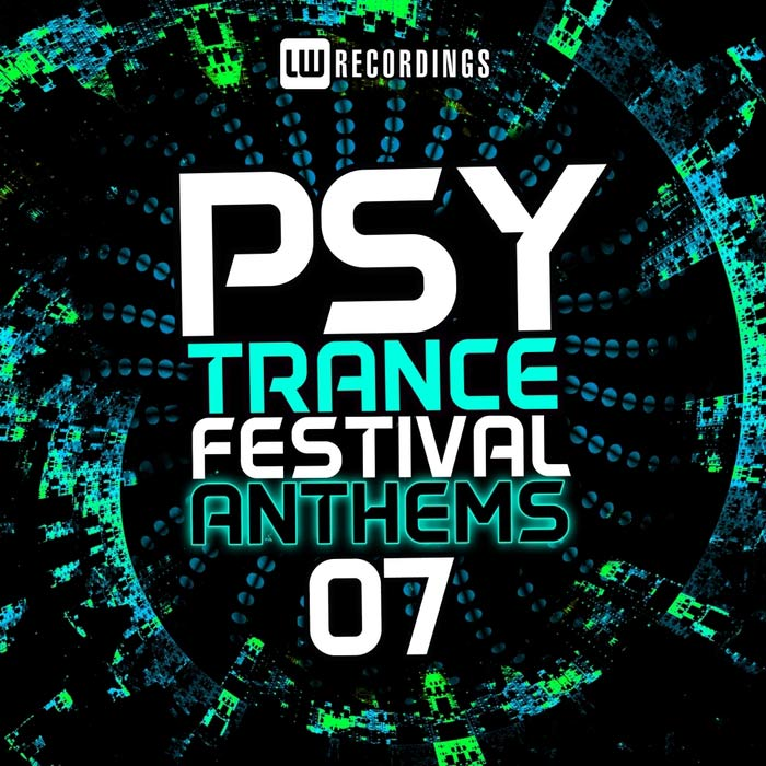 Psy-Trance Festival Anthems (Vol. 7) [2016]