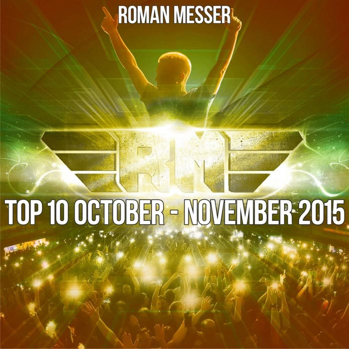 Roman Messer (Top 10 October - November 2015) [2015]