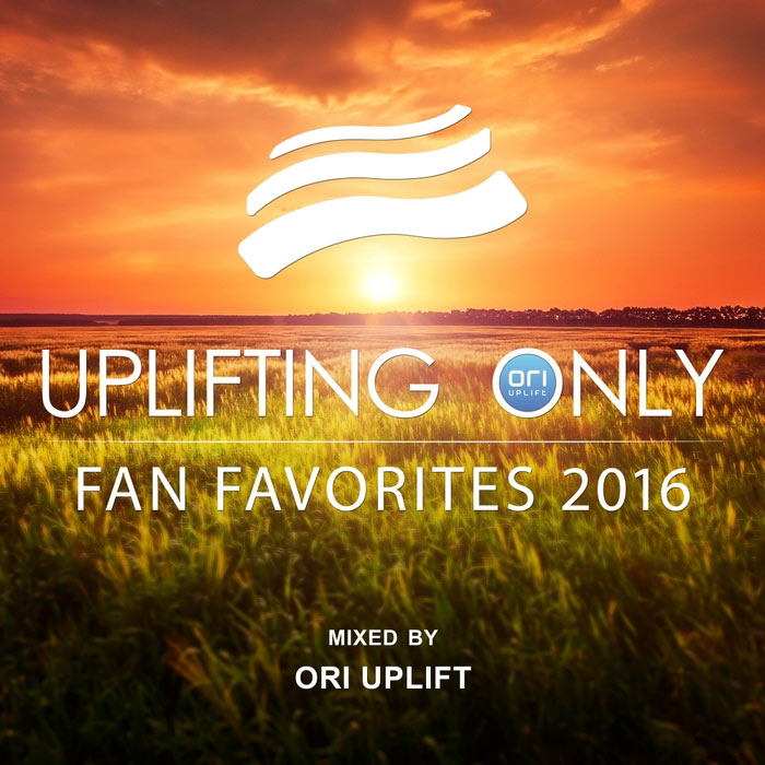 Uplifting Only/Fan Favorites 2016 (Mixed By Ori Uplift) [2016]