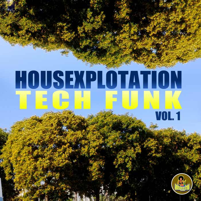 Housexplotation Tech Funk (Vol. 1) [2016]