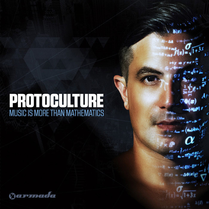 Protoculture - Music Is More Than Mathematics [2014]