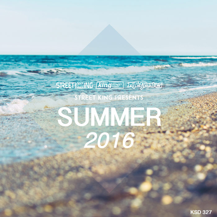 Street King Presents Summer [2016]