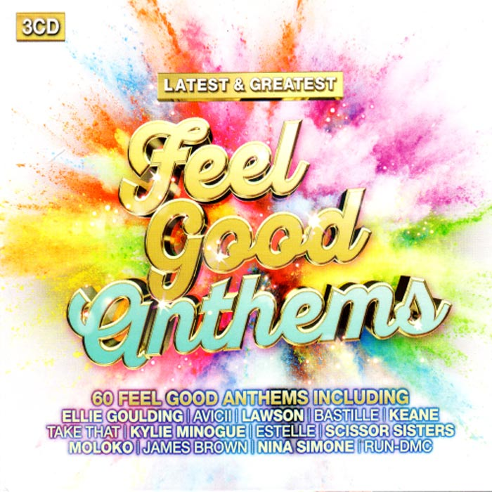 Latest & Greatest Feelgood Anthems [2016]