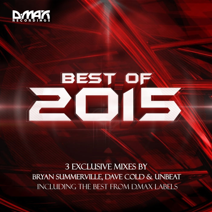 D MAX Recordings: Best Of 2015 (unmixed tracks) [2016]