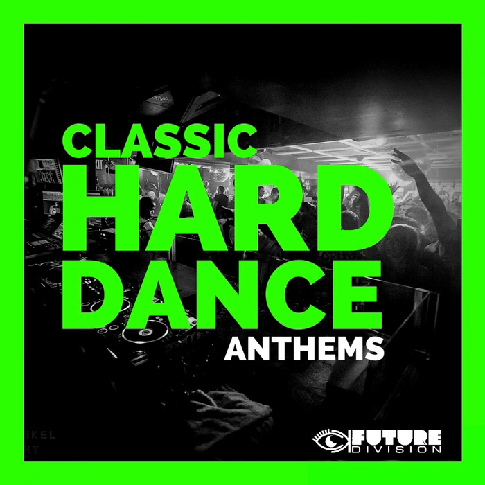 Classic Hard Dance Anthems (Vol. 2) [2016]