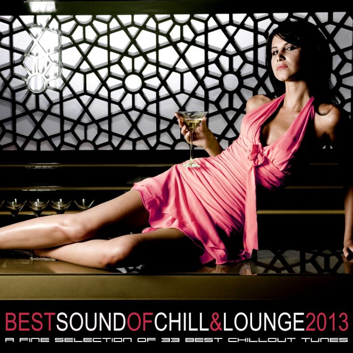 Best Sound of Chill & Lounge [2013]