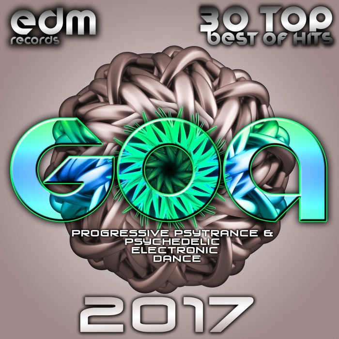 Goa 2017 - 30 Top Best Of Hits Progressive Psytrance & Psychedelic Electronic Dance [2016]
