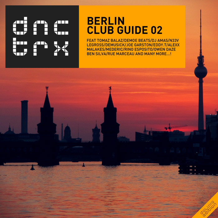 Berlin Club Guide 02 (Deluxe Edition) [2016]