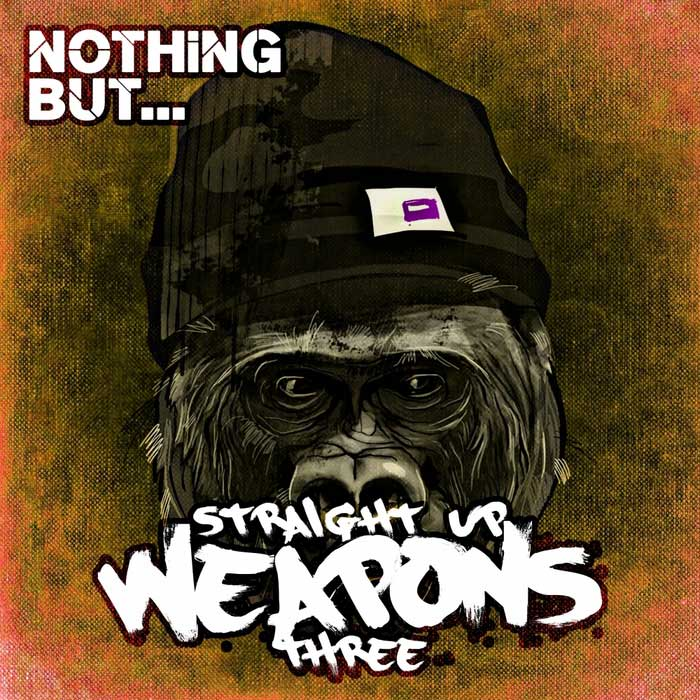 Nothing But... Straight Up Weapons (Vol. 3) [2016]