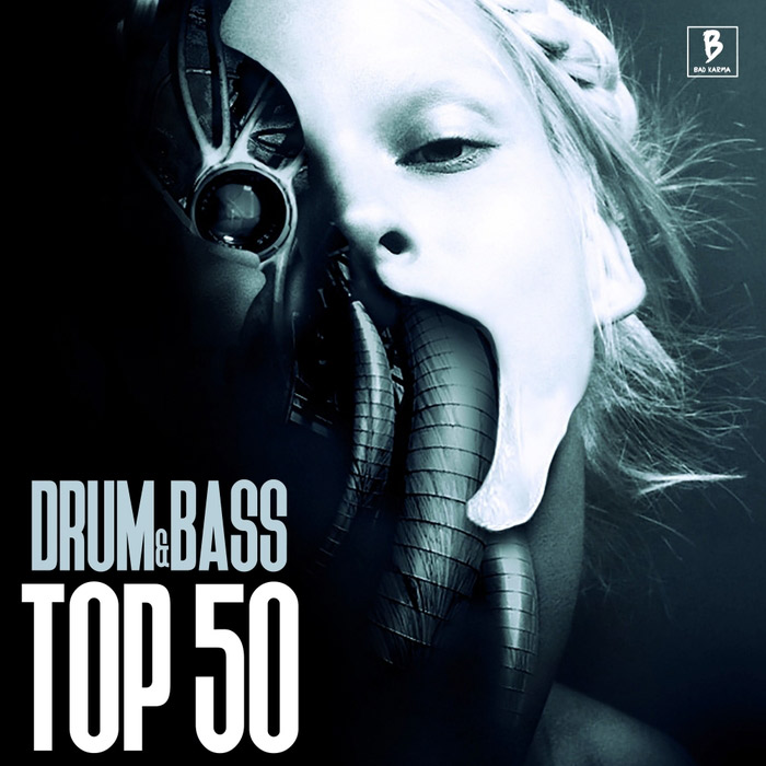Drum & Bass Top 50 [2016]