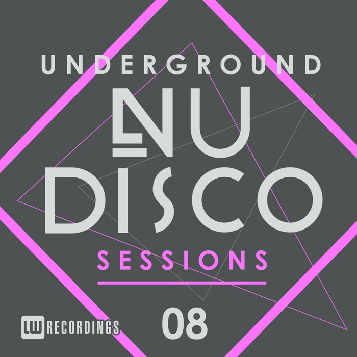 Underground Nu-Disco Sessions (Vol. 8) [2016]