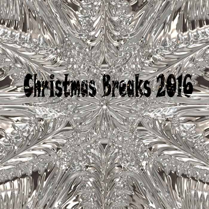 Christmas Breaks 2016 [2016]