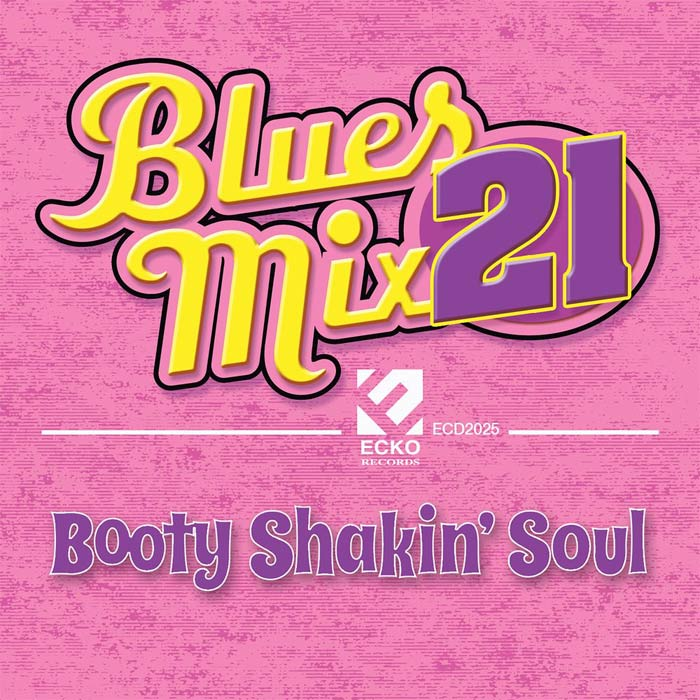 Blues Mix Vol. 21: Booty Shakin' Soul [2016]