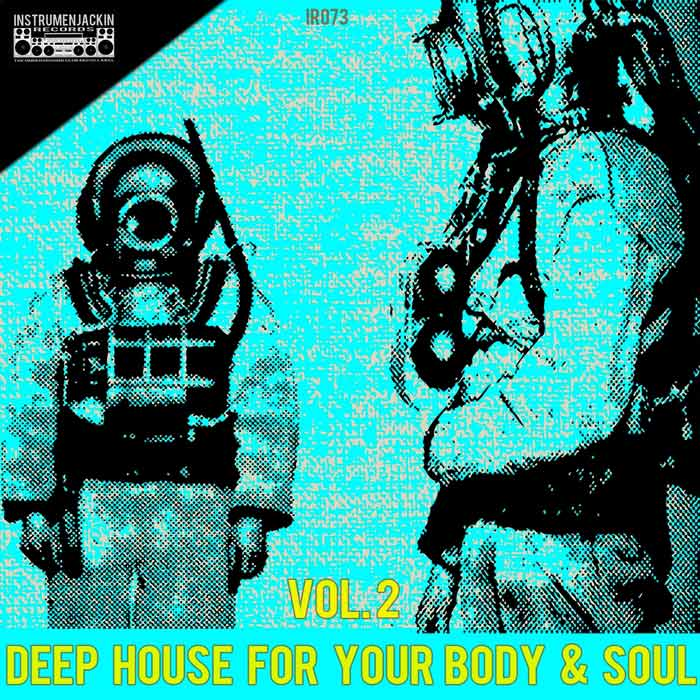 Deep House for Your Body & Soul (Vol. 2) [2015]
