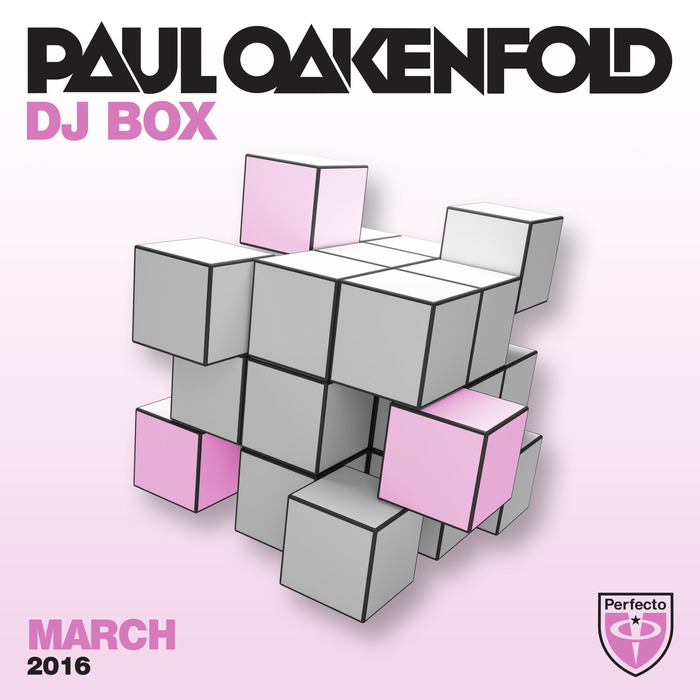Paul Oakenfold - DJ Box March 2016 [2016]