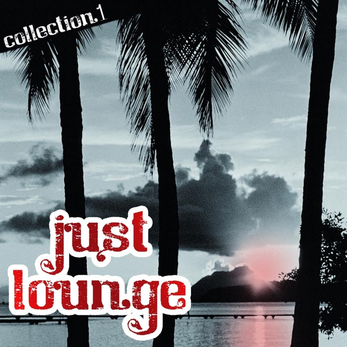 Just Lounge: Collection 1 [2016]