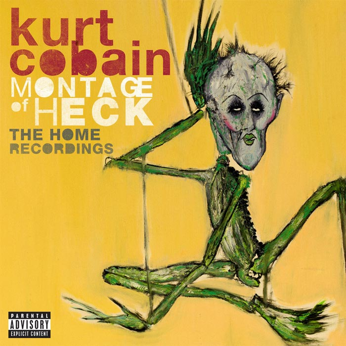 Kurt Cobain - Montage Of Heck: The Home Recordings [2015]