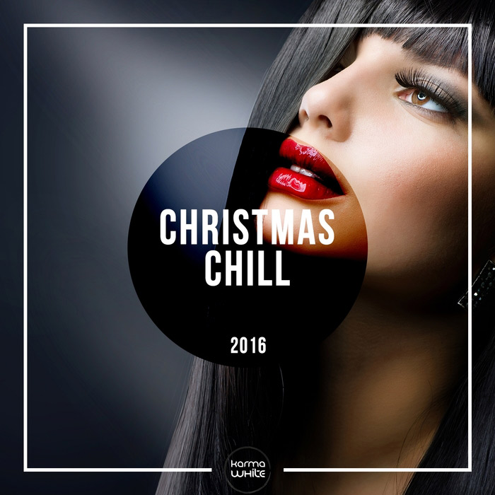 Christmas Chill 2016 [2016]