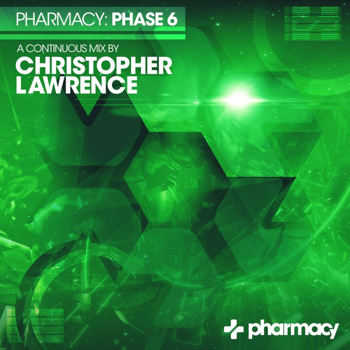 Pharmacy: Phase 6 Mixed By Christopher Lawrence [2016]