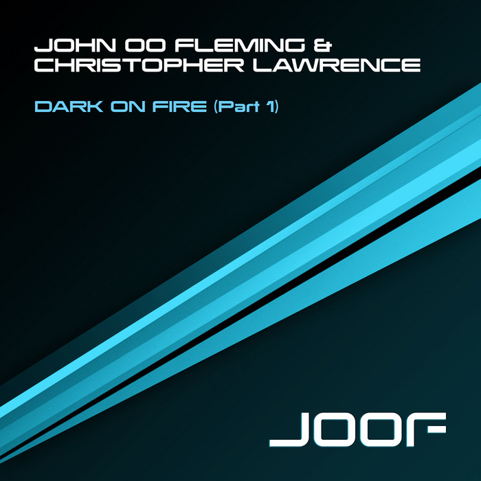 John 00 Fleming & Christopher Lawrence - Dark On Fire (original mix)