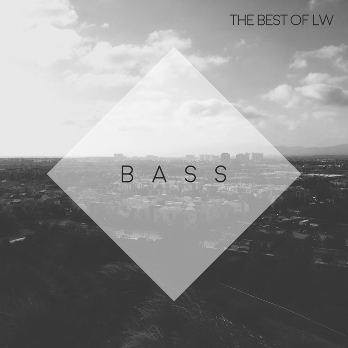 Best Of LW: Bass [2017]