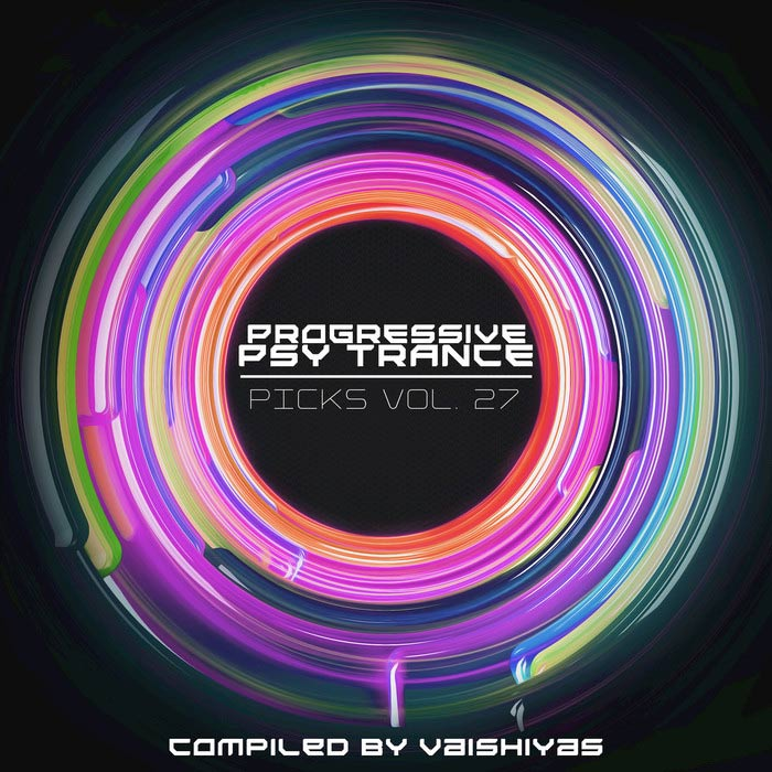 Progressive Psy Trance Picks (Vol. 27) [2016]