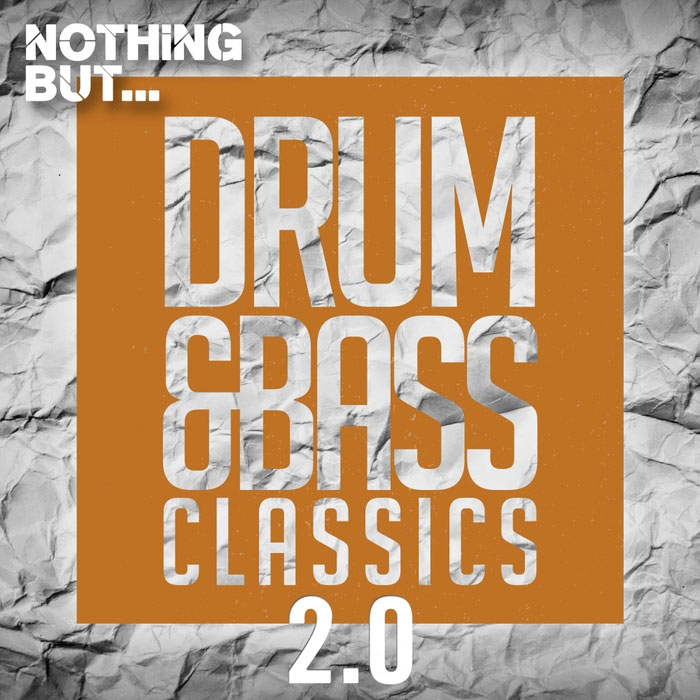 Nothing But... Drum & Bass Classics 2.0 [2017]