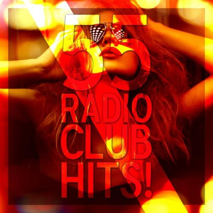 55 Radio Club Hits [2015]