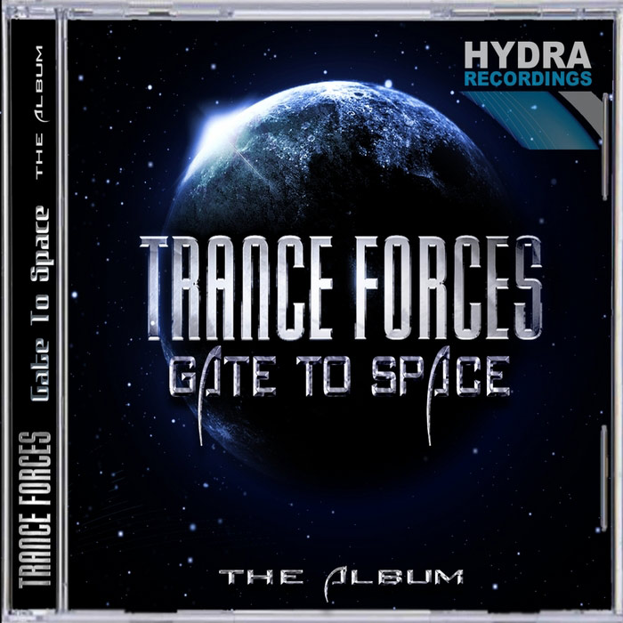 Trance Forces - Gate To Space [2011]
