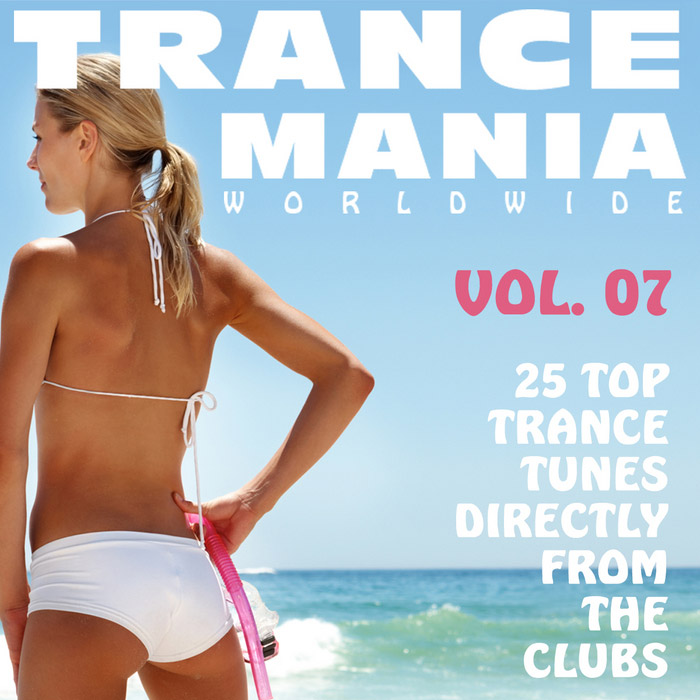 Trance Mania Worldwide (Vol. 7) [2011]