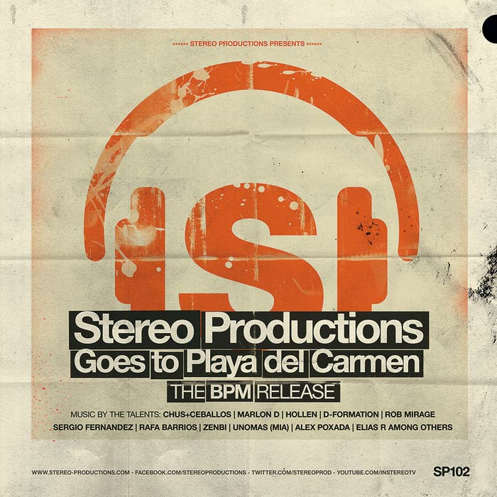 Stereo Goes To Playa Del Carmen - The BPM Release [2013]