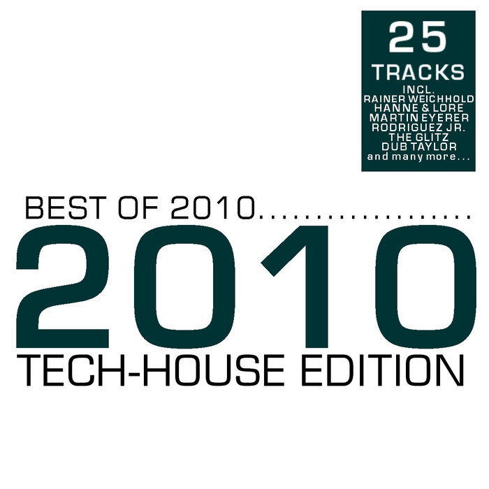Best Of 2010: Tech House Edition [2010]