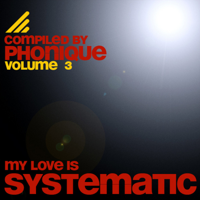 My Love Is Systematic (Vol. 3) [2010]