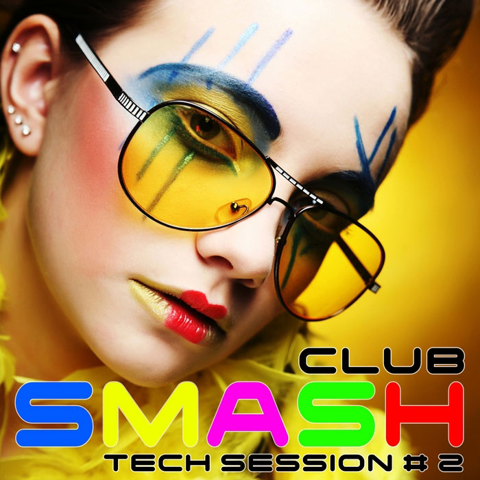 Smash Club: Tech Session (Vol. 2) [2010]