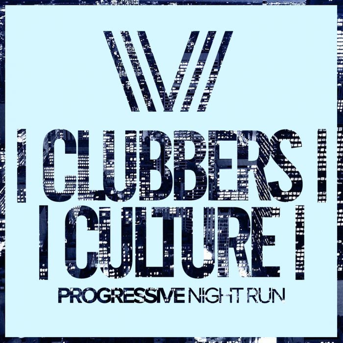 Clubbers Culture: Progressive Night Run [2017]